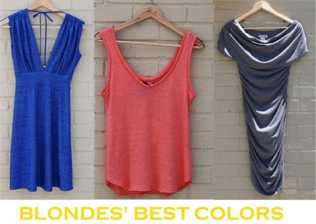 Colors for Blondes to wear....all items available at www.rangeboutique.com